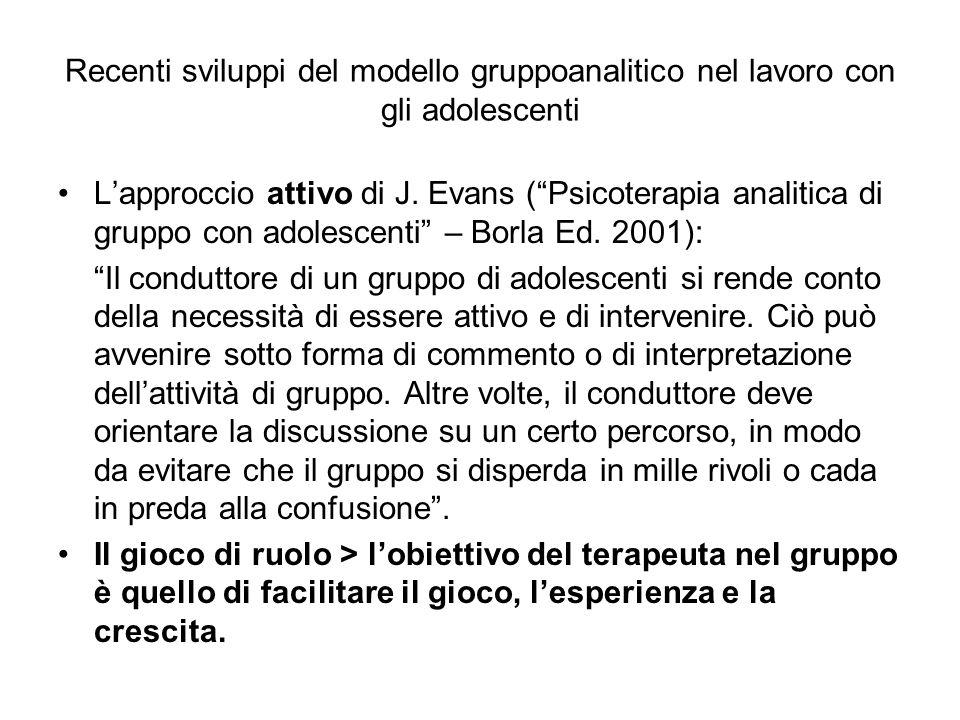 Recenti sviluppi del modello gruppoanalitico nel lavoro con gli adolescenti