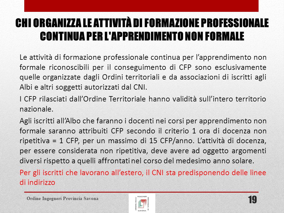 CHI ORGANIZZA LE ATTIVITÀ DI FORMAZIONE PROFESSIONALE CONTINUA PER L APPRENDIMENTO NON FORMALE