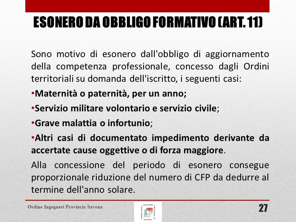 esonero da obbligo formativo (art. 11)