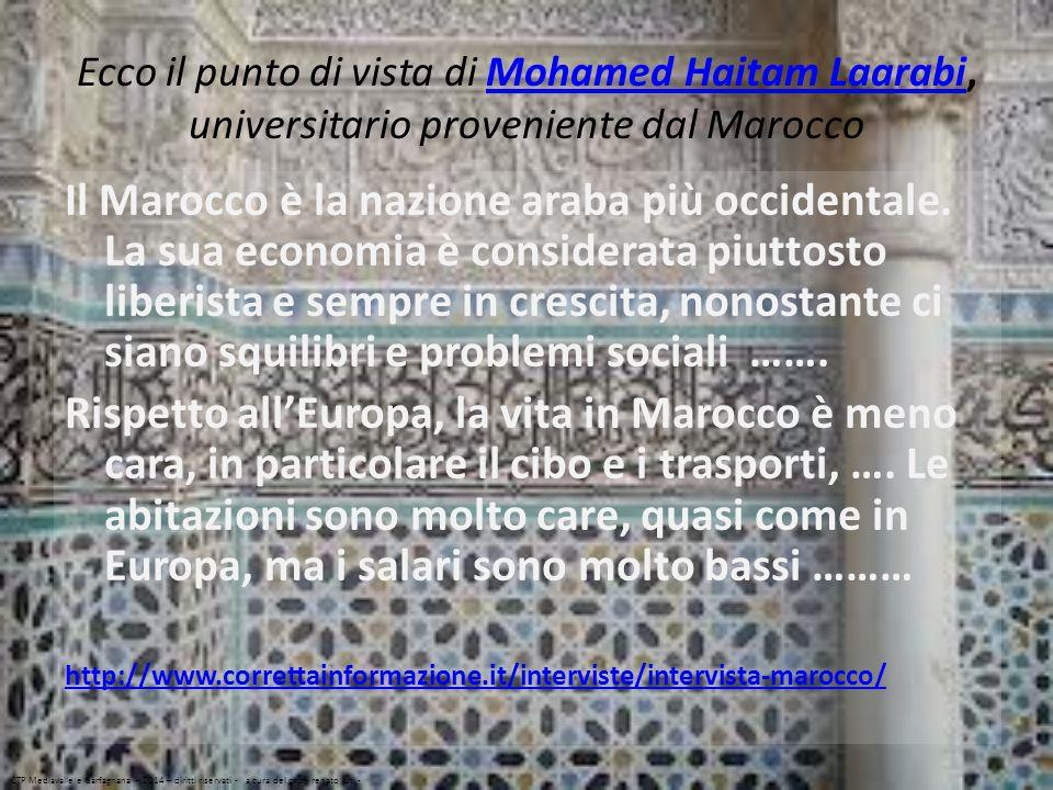 Ecco il punto di vista di Mohamed Haitam Laarabi, universitario proveniente dal Marocco