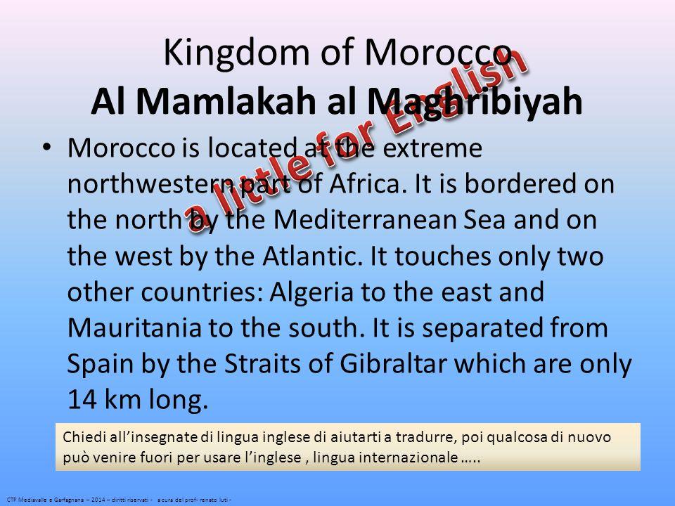 Kingdom of Morocco Al Mamlakah al Maghribiyah