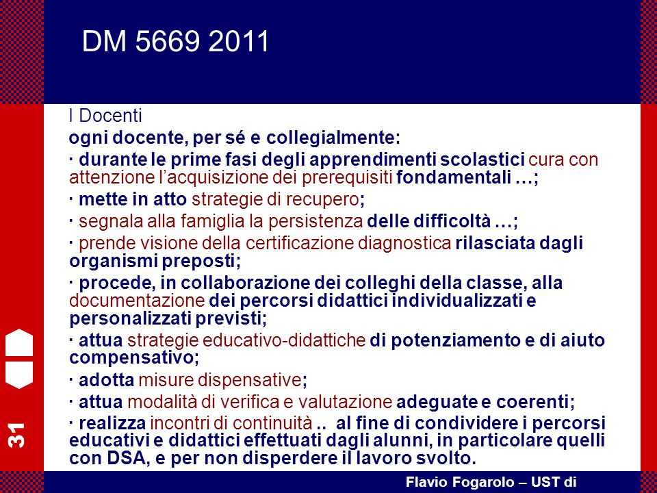 DM 5669 2011 I Docenti ogni docente, per sé e collegialmente: