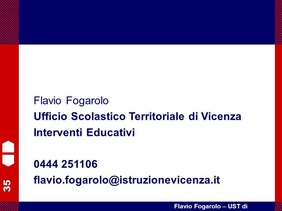 Flavio Fogarolo Ufficio Scolastico Territoriale di Vicenza.