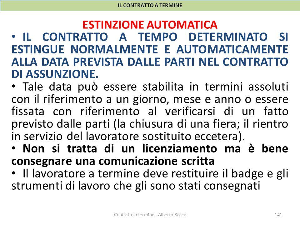 IL CONTRATTO A TERMINE ESTINZIONE AUTOMATICA.