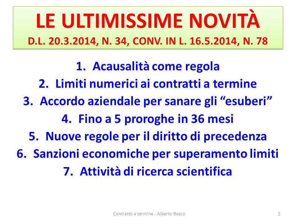 LE ULTIMISSIME NOVITÀ D. L. 20. 3. 2014, N. 34, CONV. IN L. 16. 5