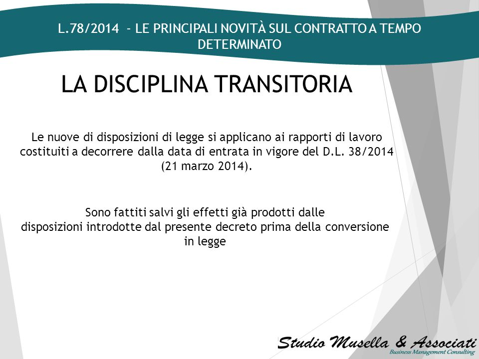 LA DISCIPLINA TRANSITORIA