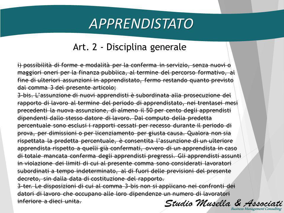 Art. 2 - Disciplina generale