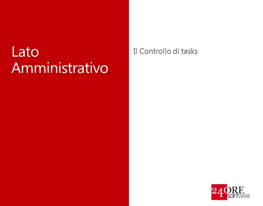 Lato Amministrativo Il Controllo di tasks