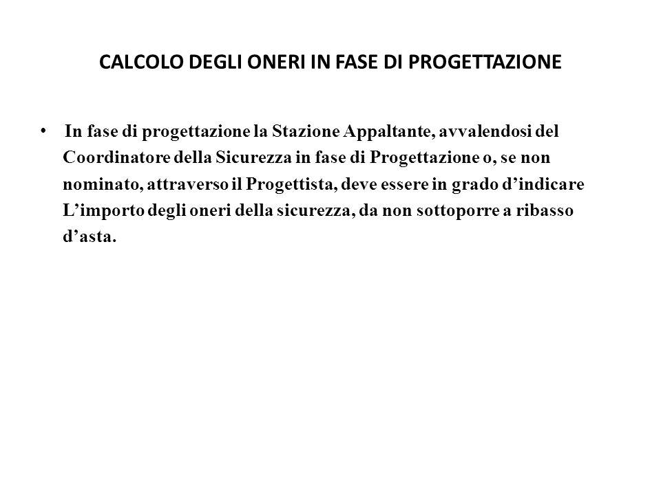 CALCOLO DEGLI ONERI IN FASE DI PROGETTAZIONE