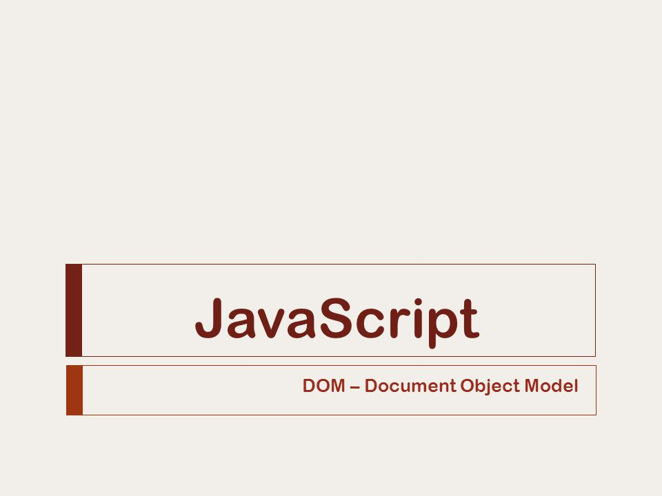 DOM – Document Object Model
