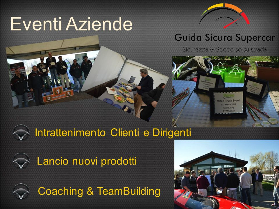 Eventi Aziende Intrattenimento Clienti e Dirigenti