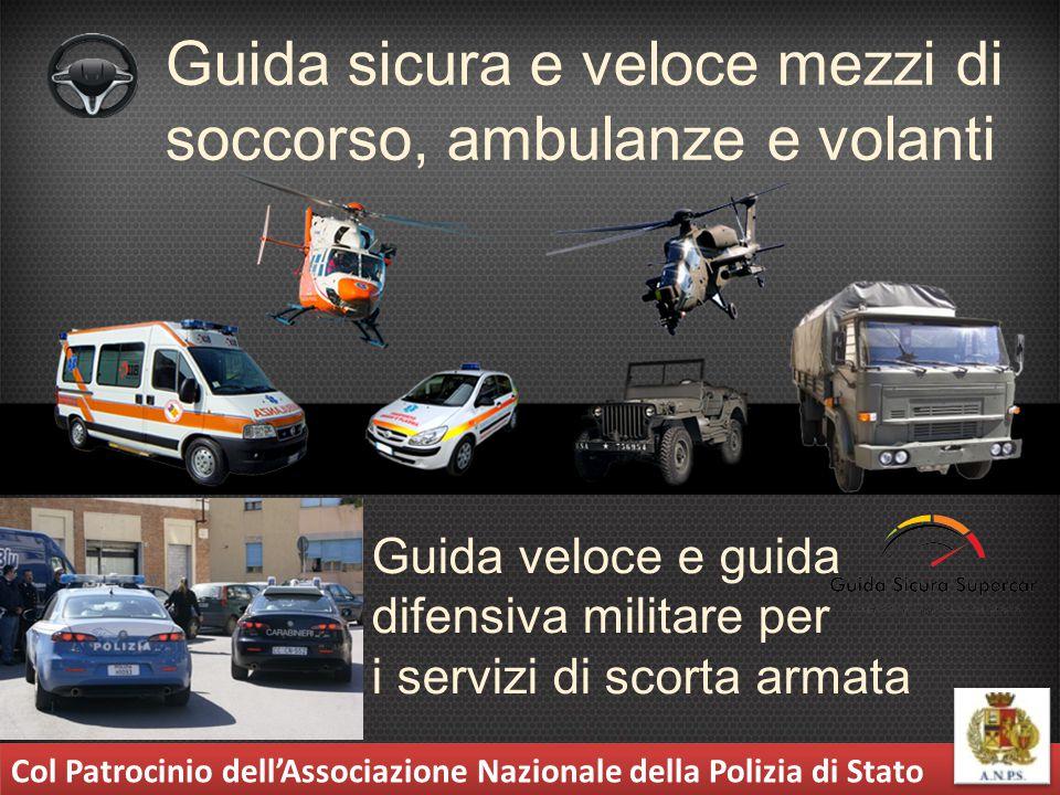 Guida sicura e veloce mezzi di soccorso, ambulanze e volanti