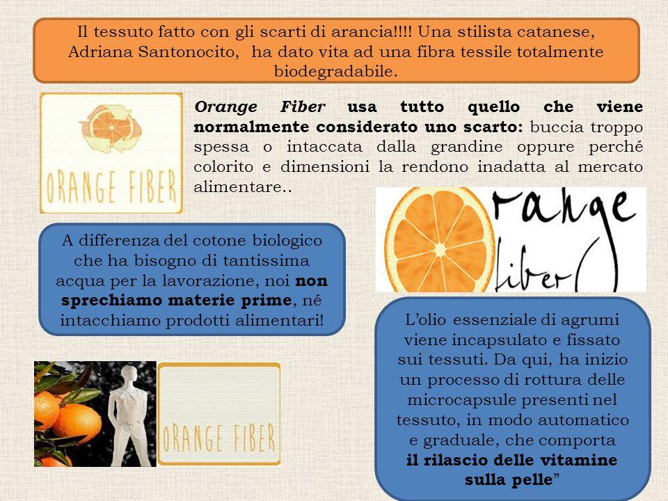 Il tessuto fatto con gli scarti di arancia