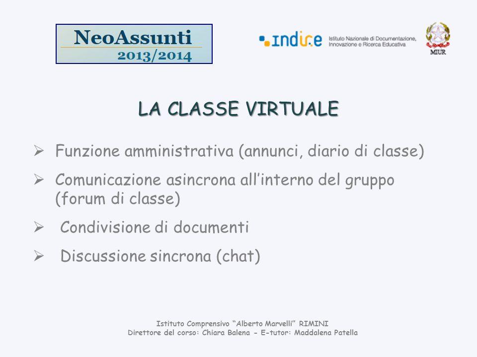 LA CLASSE VIRTUALE Funzione amministrativa (annunci, diario di classe)