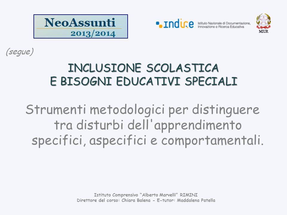 INCLUSIONE SCOLASTICA E BISOGNI EDUCATIVI SPECIALI