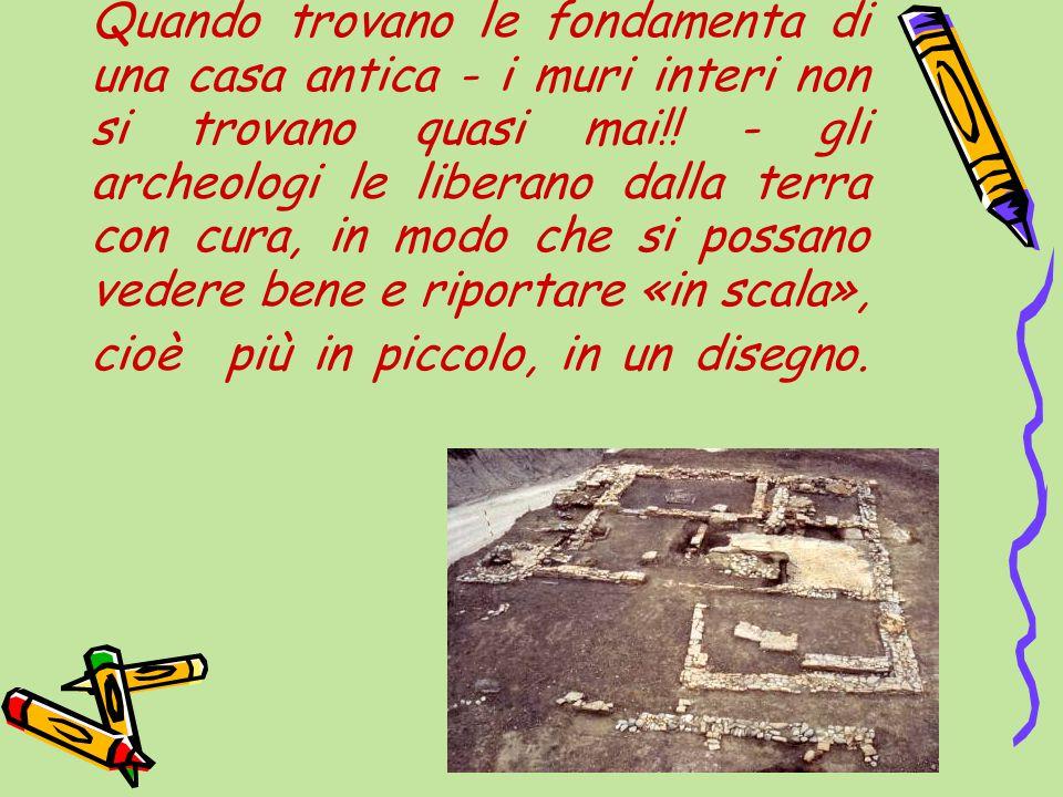 Quando trovano le fondamenta di una casa antica - i muri interi non si trovano quasi mai!.