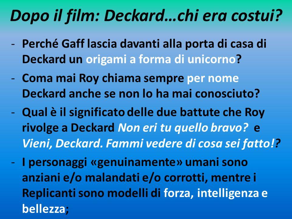 Dopo il film: Deckard…chi era costui
