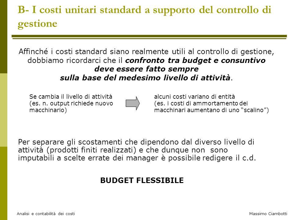 B- I costi unitari standard a supporto del controllo di gestione