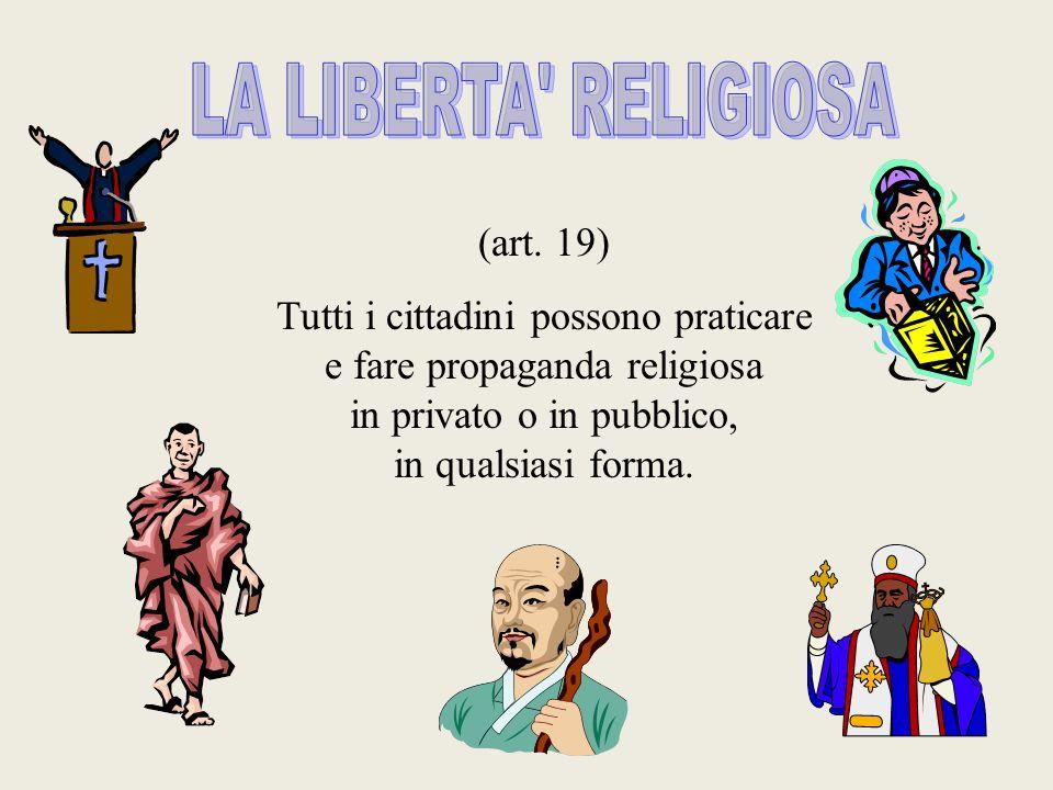 LA LIBERTA RELIGIOSA (art. 19)