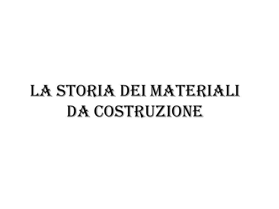 La storia dei materiali da costruzione