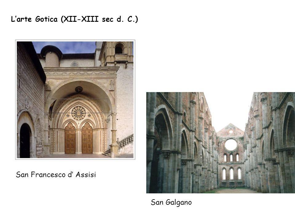 L'arte Gotica (XII-XIII sec d. C.)