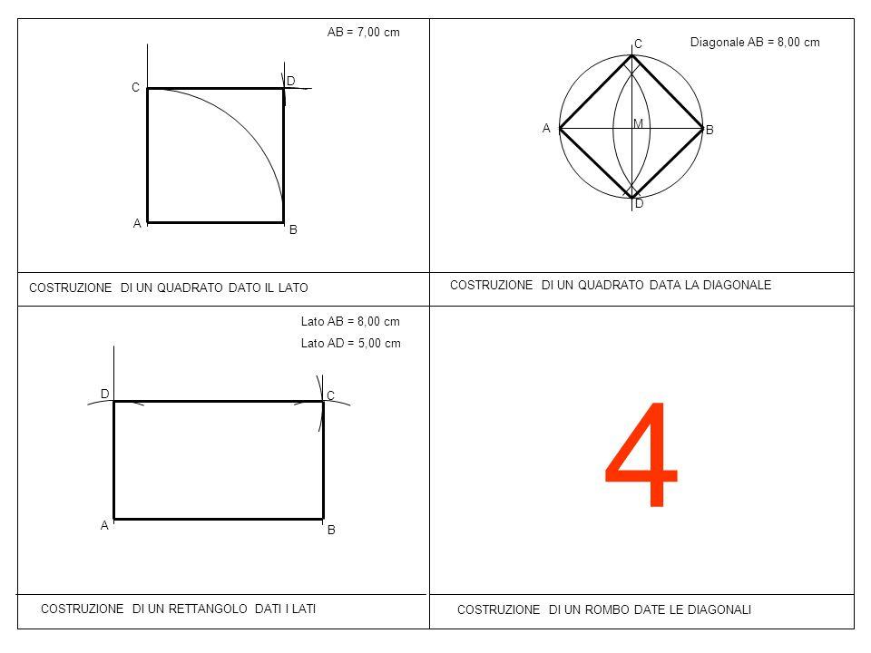 4 AB = 7,00 cm C Diagonale AB = 8,00 cm D C M A B D A B