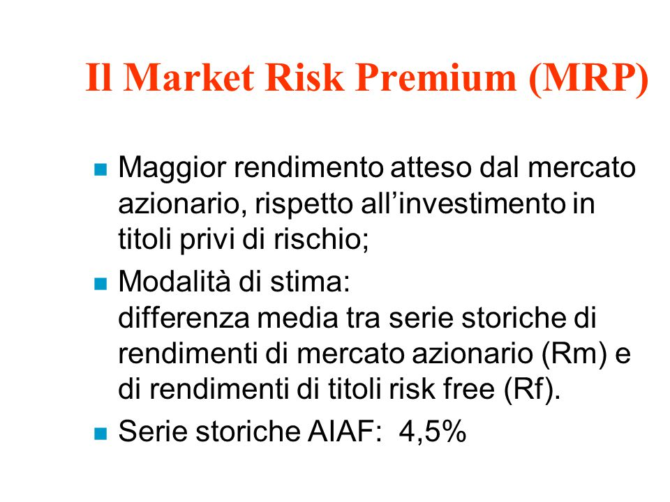 Il Market Risk Premium (MRP)