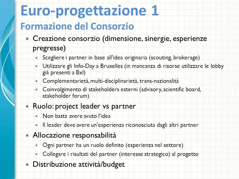 Euro-progettazione 1 Formazione del Consorzio