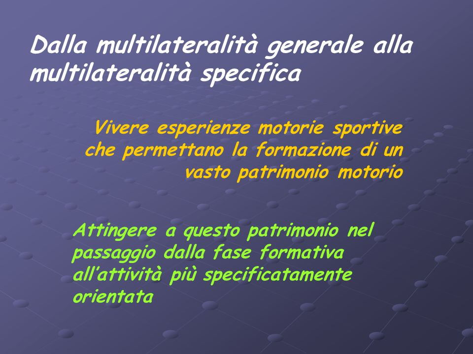 Dalla multilateralità generale alla multilateralità specifica