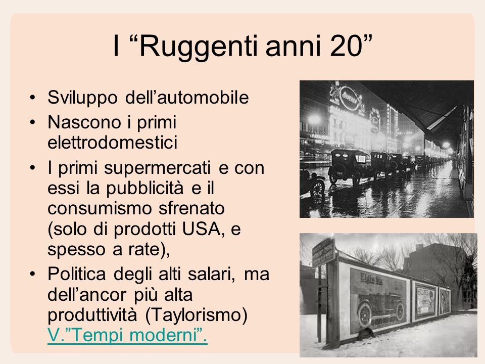 I Ruggenti anni 20 Sviluppo dell'automobile