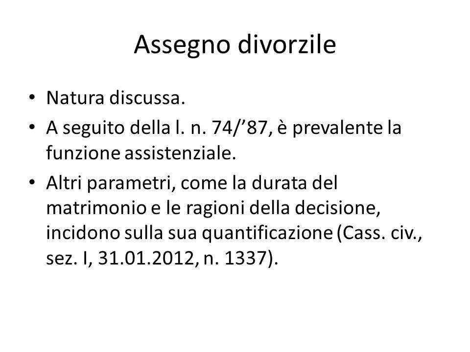 Assegno divorzile Natura discussa.