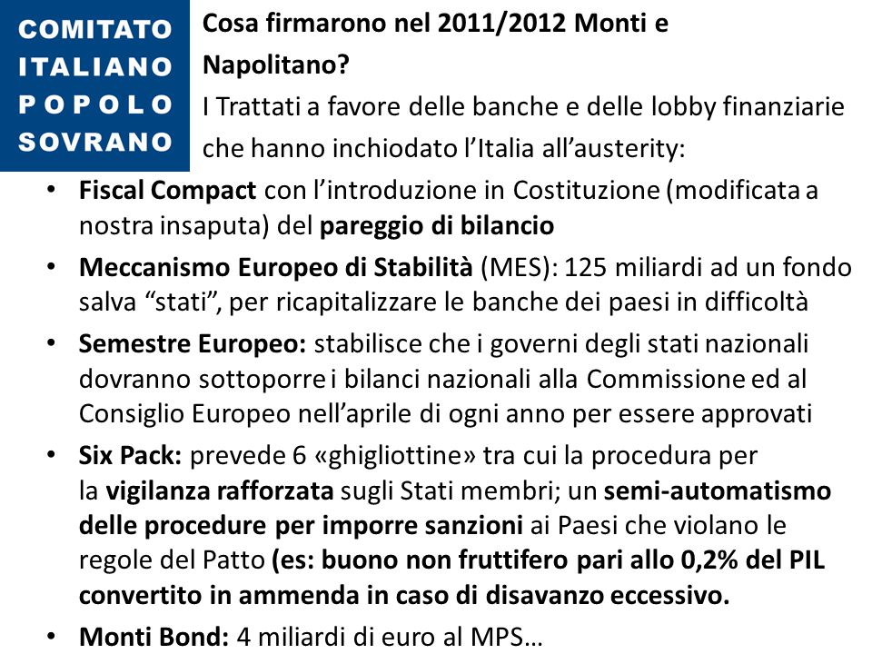 Cosa firmarono nel 2011/2012 Monti e