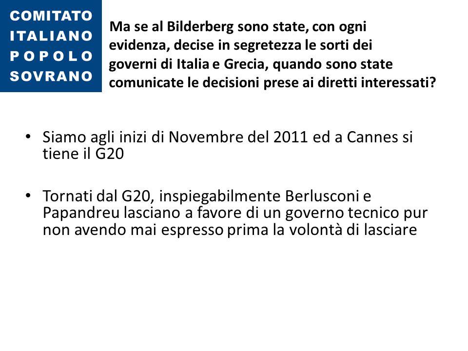 Siamo agli inizi di Novembre del 2011 ed a Cannes si tiene il G20