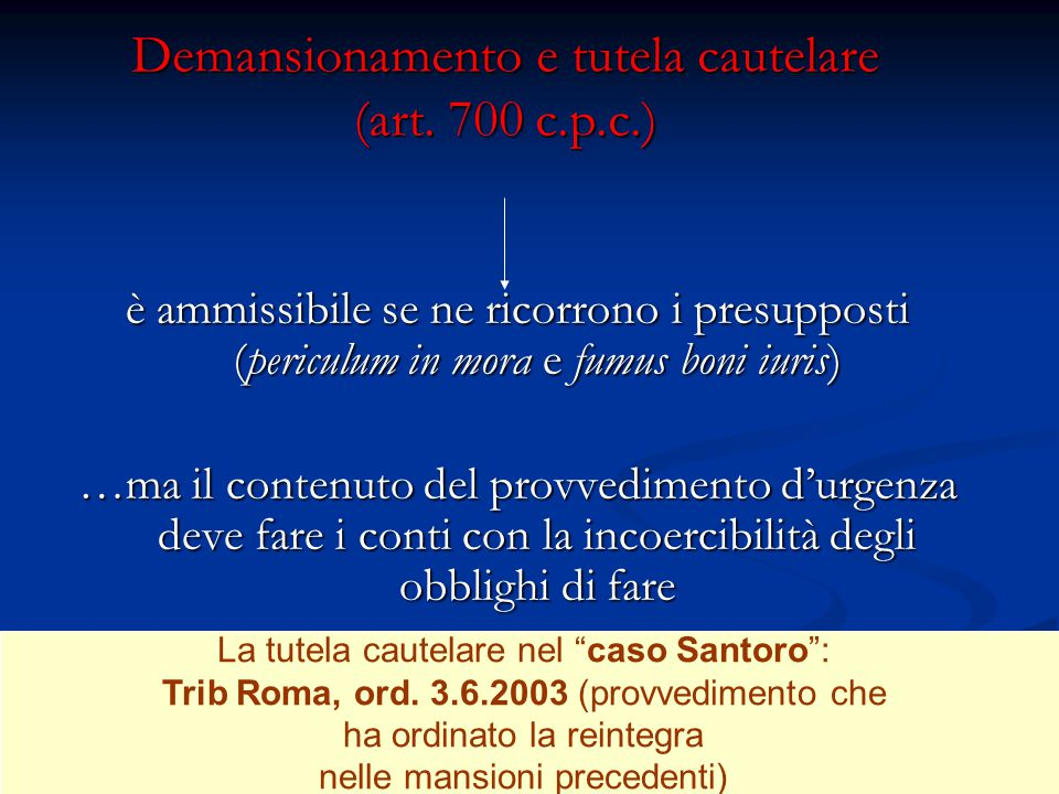 Demansionamento e tutela cautelare (art. 700 c.p.c.)