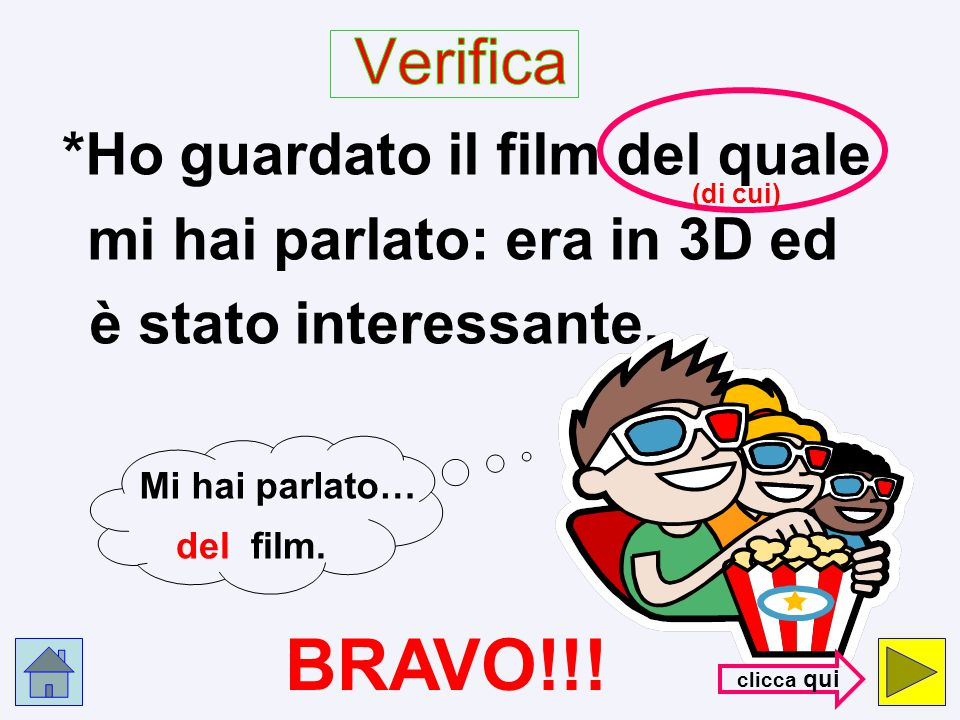 BRAVO!!! Verifica *Ho guardato il film del quale