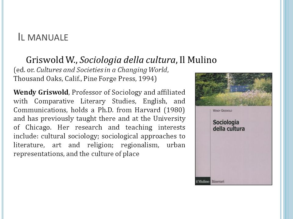 Griswold W., Sociologia della cultura, Il Mulino