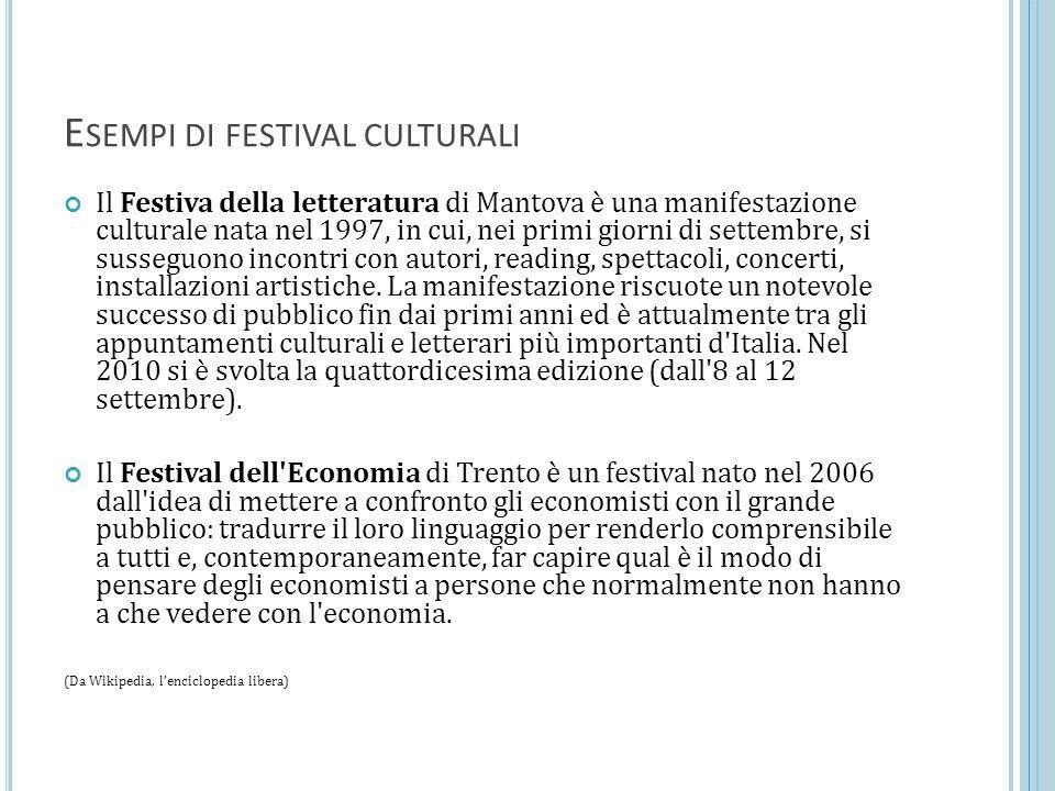 Esempi di festival culturali