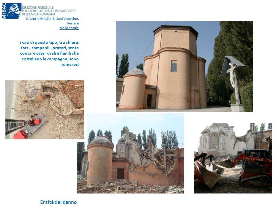 Entità del danno Oratorio Ghisilieri, Sant'Agostino, Ferrara