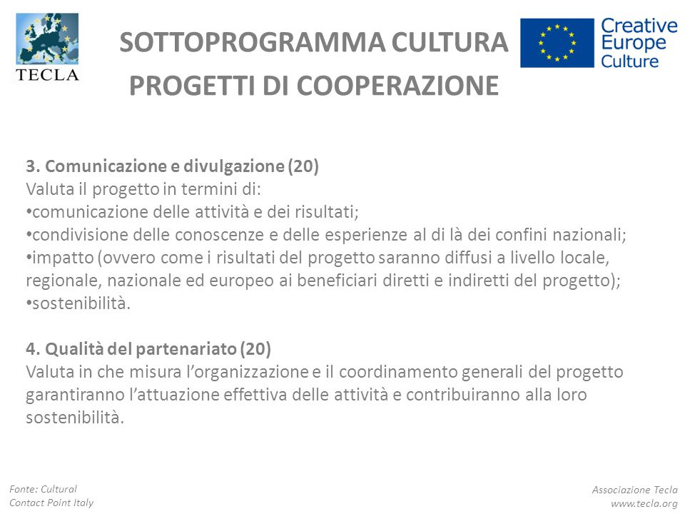 SOTTOPROGRAMMA CULTURA PROGETTI DI COOPERAZIONE