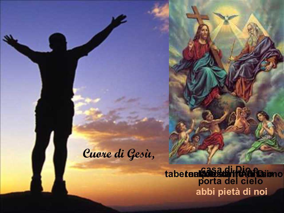 Cuore di Gesù, casa di Dio e porta del cielo
