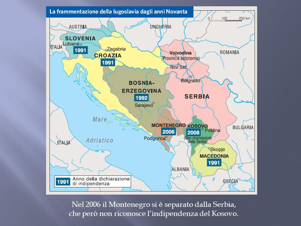 Nel 2006 il Montenegro si è separato dalla Serbia,