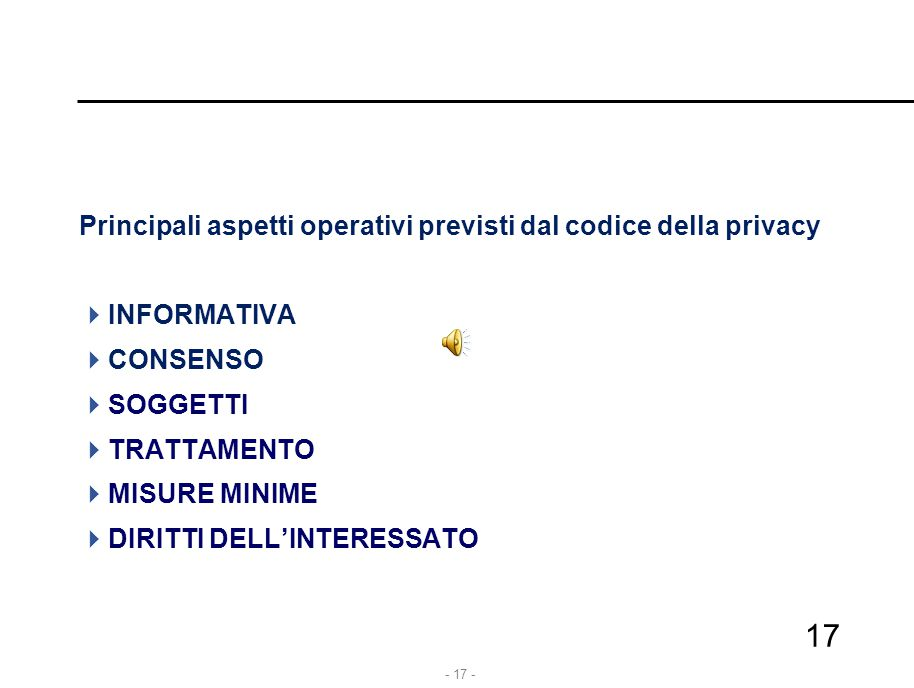Principali aspetti operativi previsti dal codice della privacy