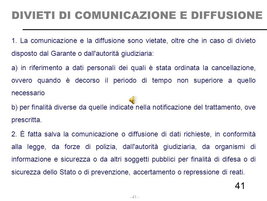 DIVIETI DI COMUNICAZIONE E DIFFUSIONE