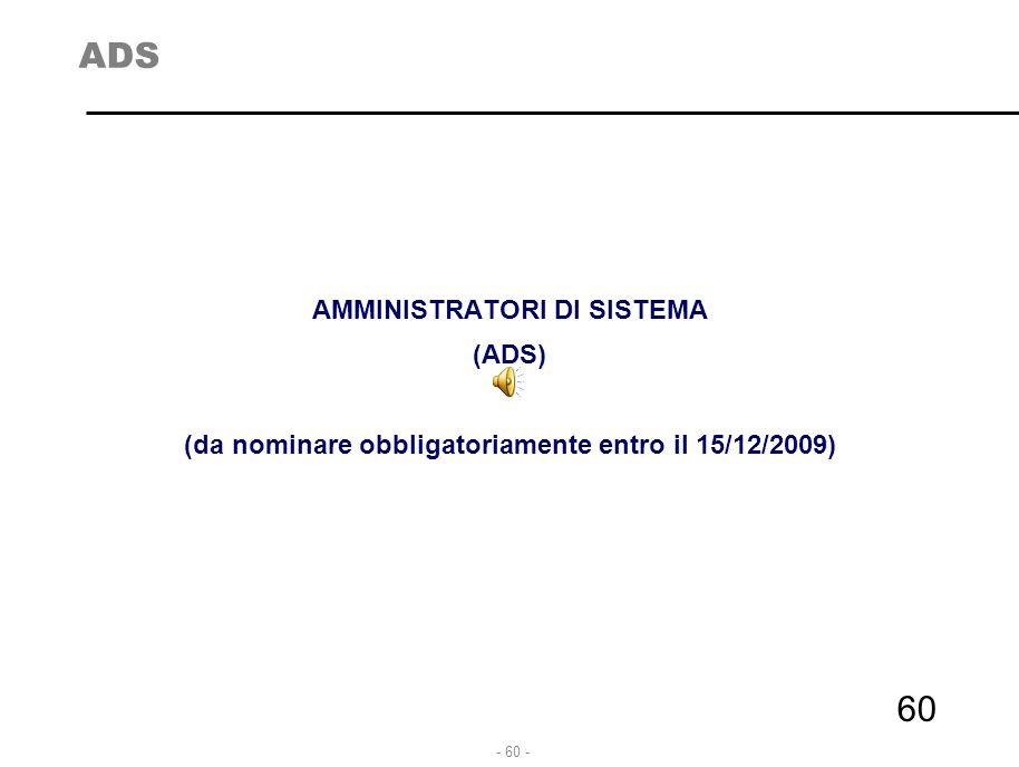 ADS AMMINISTRATORI DI SISTEMA (ADS)