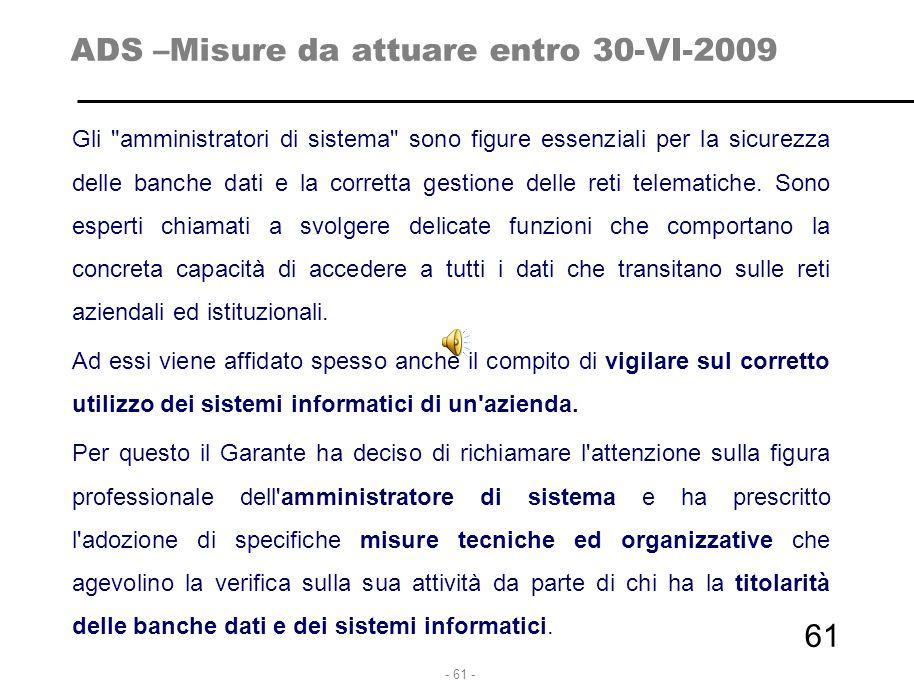 ADS –Misure da attuare entro 30-VI-2009
