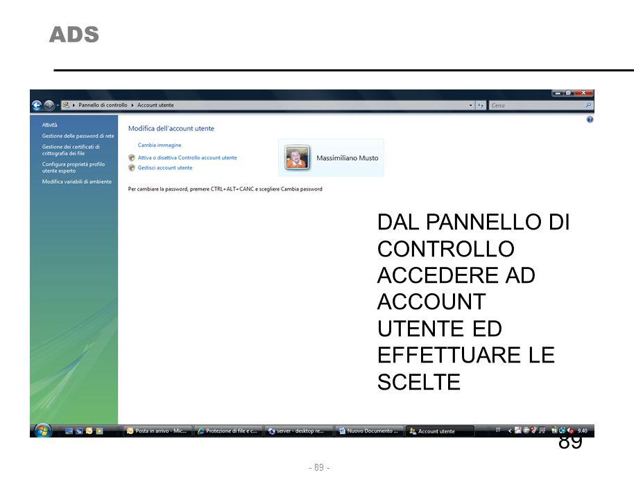 ADS DAL PANNELLO DI CONTROLLO ACCEDERE AD ACCOUNT UTENTE ED EFFETTUARE LE SCELTE