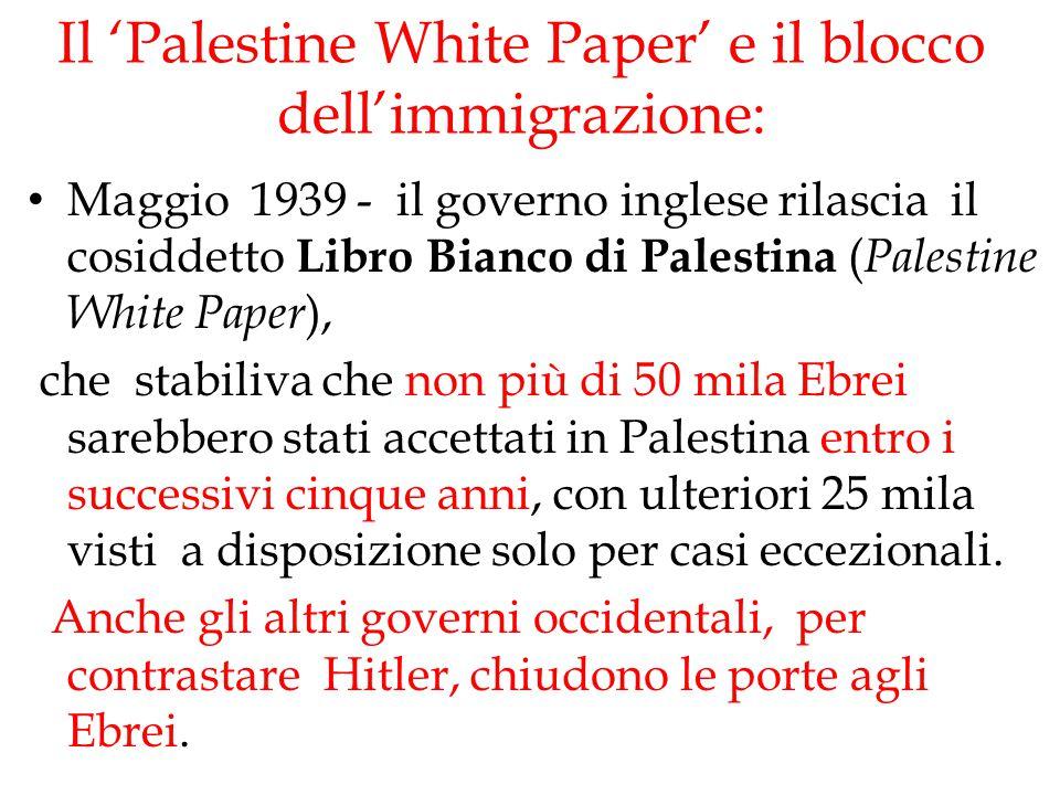 Il 'Palestine White Paper' e il blocco dell'immigrazione: