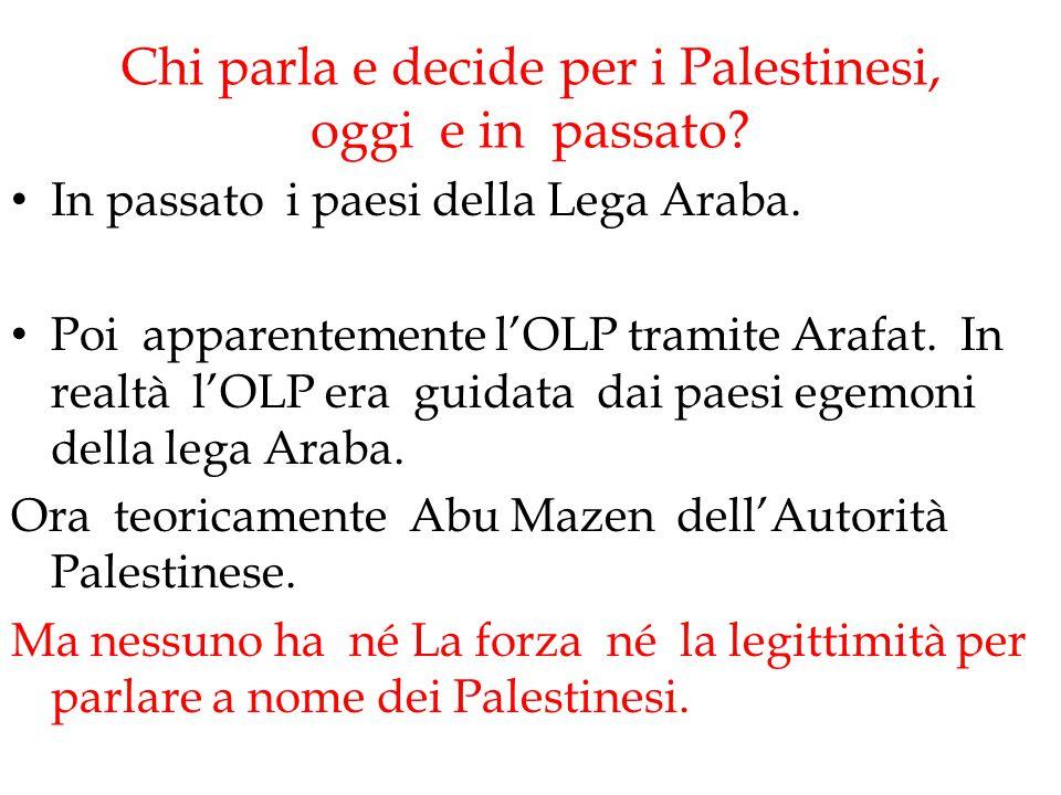 Chi parla e decide per i Palestinesi, oggi e in passato
