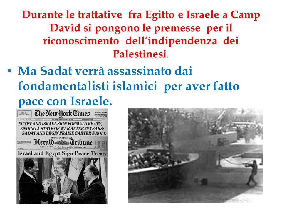 Durante le trattative fra Egitto e Israele a Camp David si pongono le premesse per il riconoscimento dell'indipendenza dei Palestinesi.