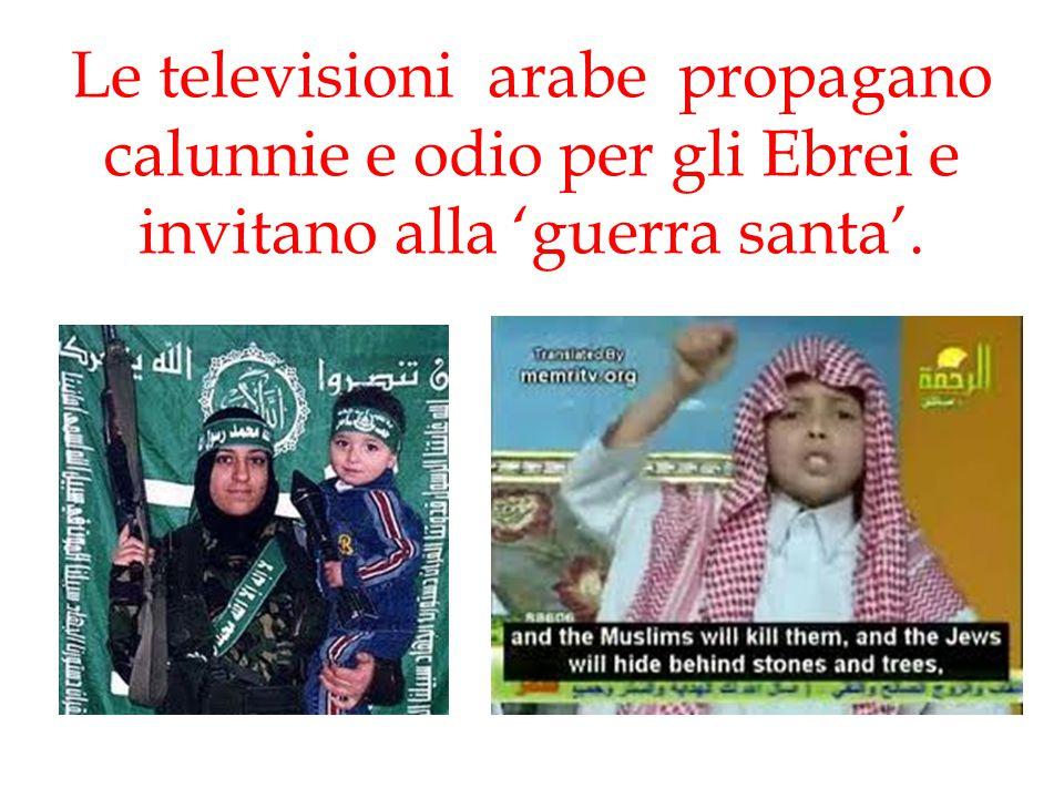 Le televisioni arabe propagano calunnie e odio per gli Ebrei e invitano alla 'guerra santa'.